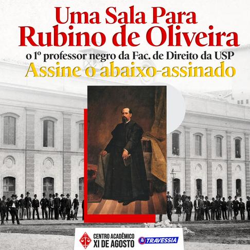 XI quer sala para o primeiro professor negro das Arcadas, Rubino de Oliveira
