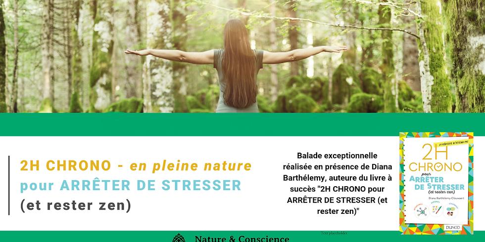 2HCHRONO - en pleine nature - pour ARRÊTERDE STRESSER (et rester zen) (1)
