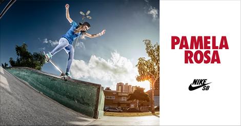 Pamela Rosa | Welcome Nike SB