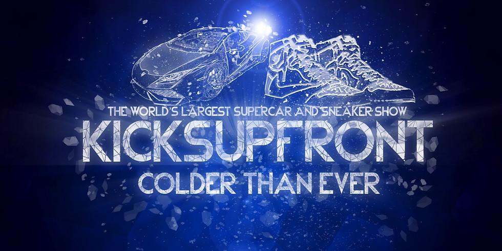 KicksUpFront Colder then Ever!