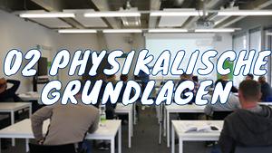02 Physikalische Grundlagen_tumbnail.png