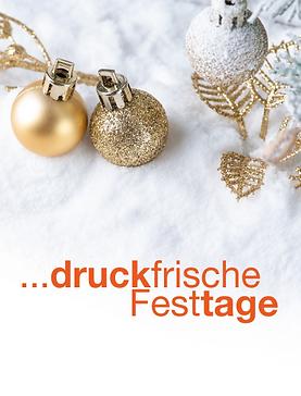 druckfrische Festtage Druckerei Schütz-.