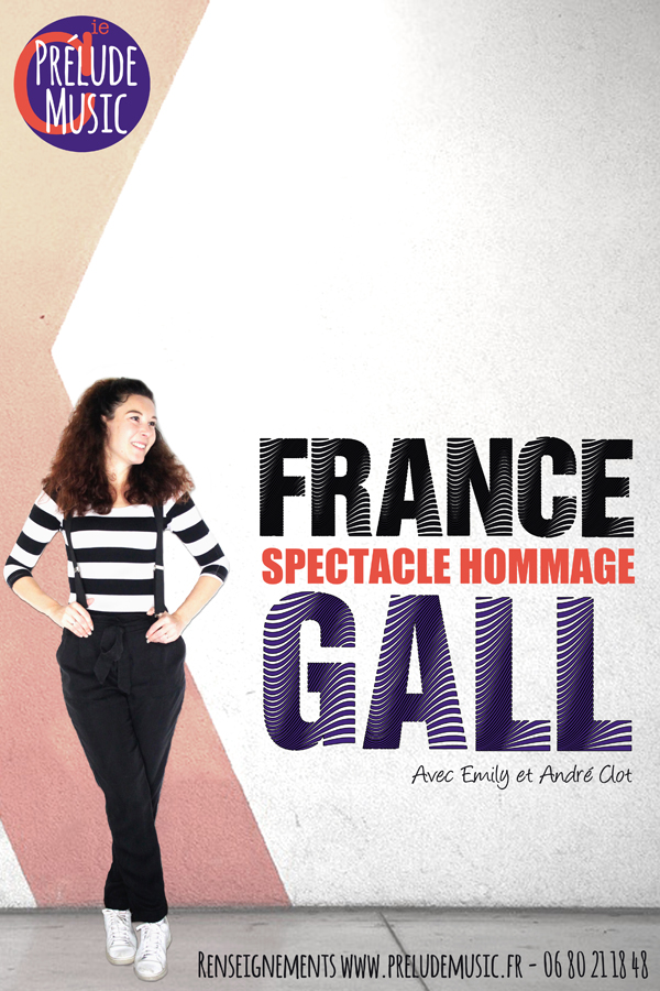 Spectacle hommage à FRANCE GALL