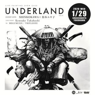 【KensukeTakahashi】presents《UNDERLAND vol.17》