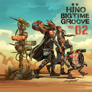 【DRAGON76】presents《HINO BIG TIME GROOVE vol.2》