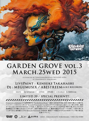 GARDEN GROVE vol.3 MARCH.25wed 2015