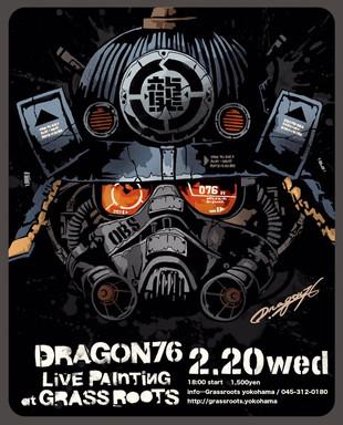 【DRAGON76 from N.Y】LivePainting at Grassroots Yokohama