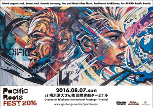 【PacificRoots FEST 2016】at Osanbashi Yokohama International Passenger Terminal