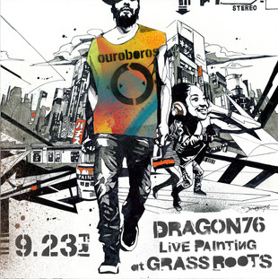 【Dragon76】 9/23fri. LivePaint『TOUCH YOUR SOUL』Final version supported by YOKOHAMA Brewery