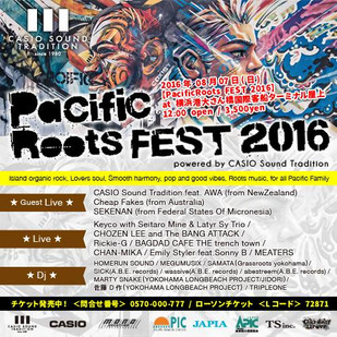 【PacificRoots FEST 2016】powered by CASIO Sound Tradition