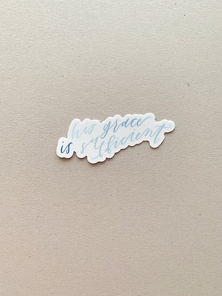 """""""His Grace is Sufficient"""" Sticker"""