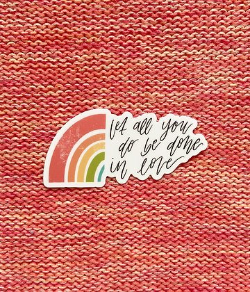 """Done in Love"" Sticker"