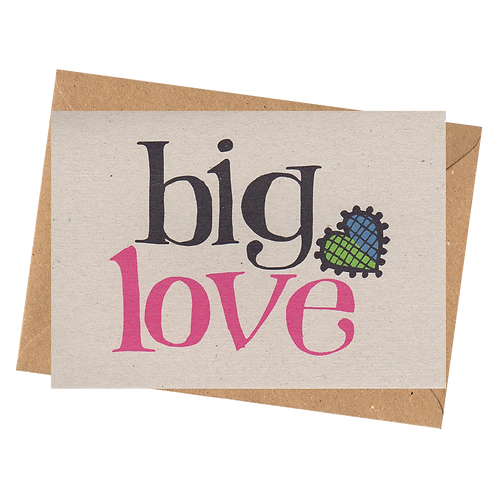 sign & stamp service - isolation card, missing you, any occasion card - BIG LOVE