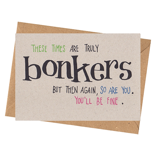 sign & stamp service - isolation, chin up, any occasion - BONKERS