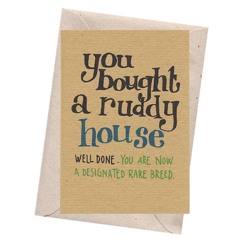 sign & stamp service - new home card - BOUGHT A RUDDY HOUSE
