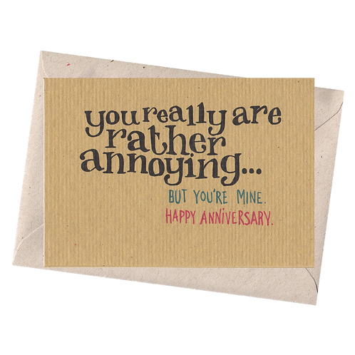 sign & stamp service - anniversary card -REALLY RATHER ANNOYING