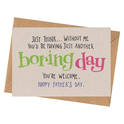 sign & stamp service - father's day card - BORING DAY