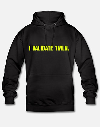 SWEAT-SHIRT ''I VALIDATE TMLN.''