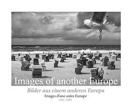 Εικόνες μιας άλλης Ευρώπης