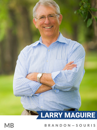 Larry Maguire (Conservative, Brandon-Souris) is a farmer and former President of the Western Canadian Wheat Growers Association. He first entered politics in 1999 as an MLA in Manitoba. He was appointed environment critic, where he lobbied for improvements to the provincial Water Rights Act, and was later appointed critic for transportation, conservation and intergovernmental affairs.   Elected MP in 2013, Maguire was an early champion of the Assiniboine River Basin Initiative, the restoration of Pelican Lake and improved sustainability in beef production in Manitoba. In Parliament, Maguire has worked for legislation to prohibit the export of plastic to foreign countries for final disposal and in support of land conservation, carbon sequestration and rural community support.