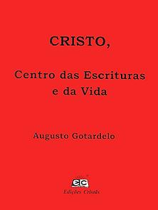 Cristo centro das escrituras e da vida.p