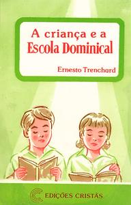 A CRIANCA E A ESCOLA DOMINICAL.png