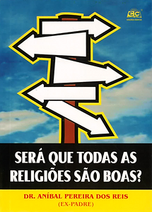 Sera que todas as religioes sao boas.png