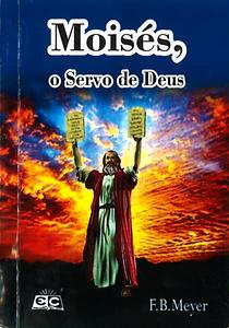 MOISES O SERVO DE DEUS.png