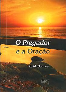 O PREGADOR E A ORACAO.png
