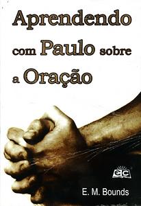 APRENDENDO COM PAULO SOBRE A ORACAO.png