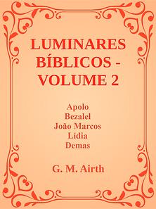 LUMINARES BIBLICOS VOLUME 2 G. M. Airth.