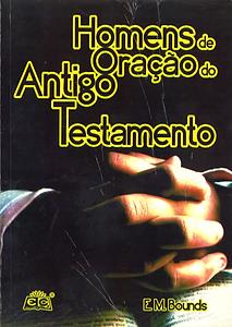 HOMENS DE ORACAO DO ANTIGO TESTAMENTO.pn