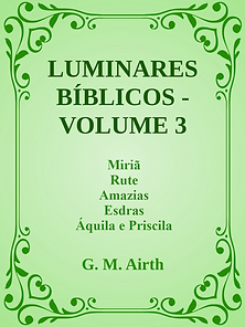 LUMINARES BIBLICOS VOLUME 3 G. M. Airth.