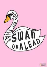That Swan