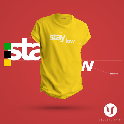 Stay Low T-shirt