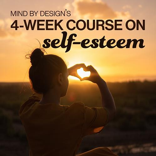 4-WEEK SELF-ESTEEM COURSE