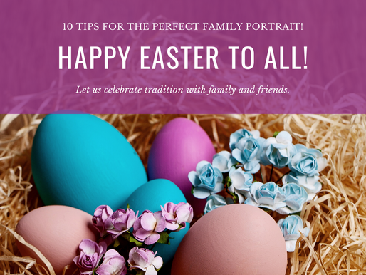 10 Tips for Creating Great Family Portraits - Over Easter!
