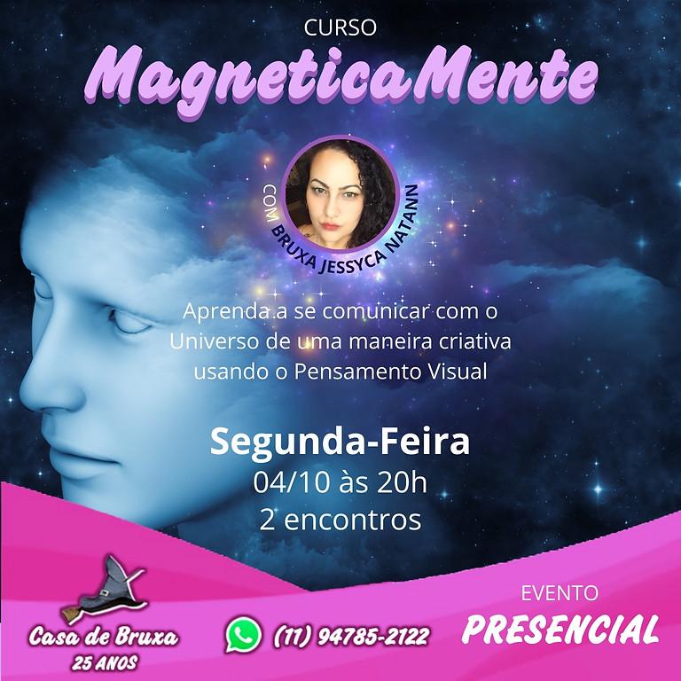 Magneticamente - Descobrindo o Poder Total de Sua Mente