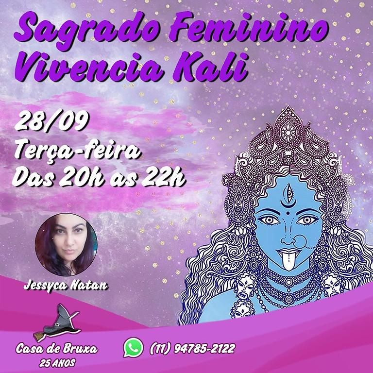 Vivência do Sagrado Feminino - Abertura dos Caminhos com Kali