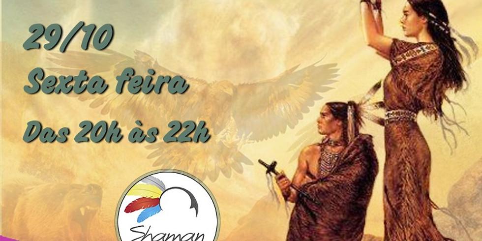Vivência Roda Xamanica - A Cura de Nossos Nativos