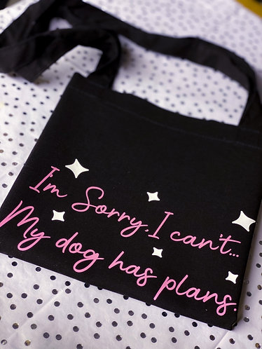 My dog has plans Canvas Bag