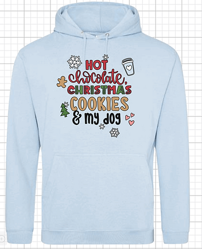 Hot Chocolate, Christmas Cookies & My Dog Hoodie