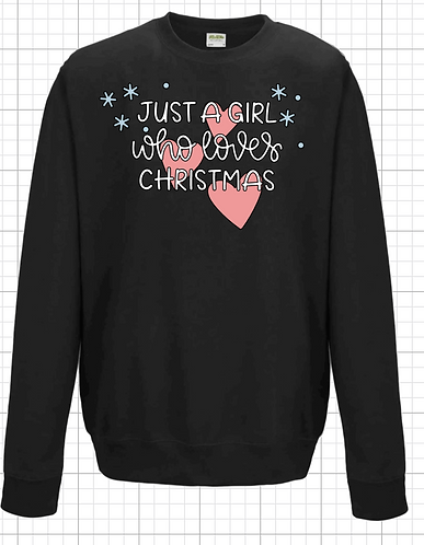 Just A Girl who loves Christmas Sweatshirt
