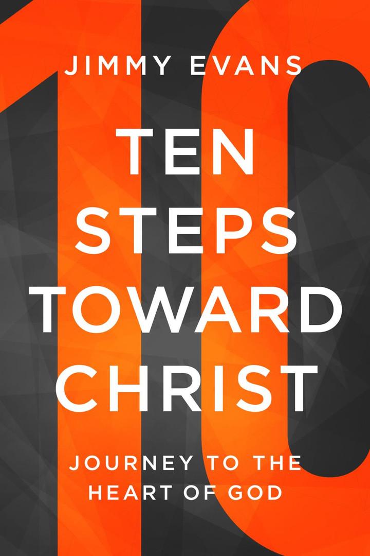 10 Steps Toward Christ