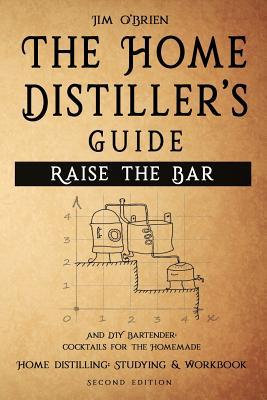 The Home Distillers' Guide