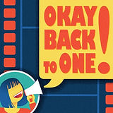 Podcast Interview: OKAY, BACK TO ONE!
