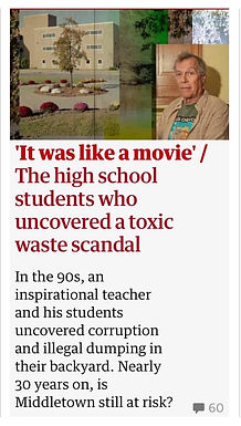 It was like a movie: the high school students who uncovered a toxic waste scandal