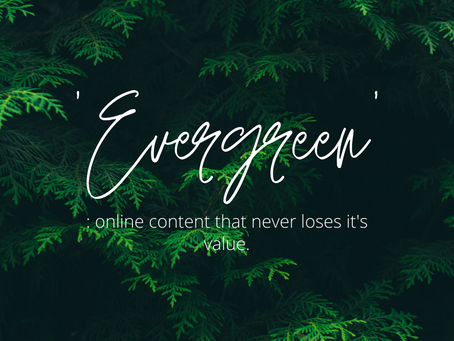 What Is EVERGREEN Marketing & Content?