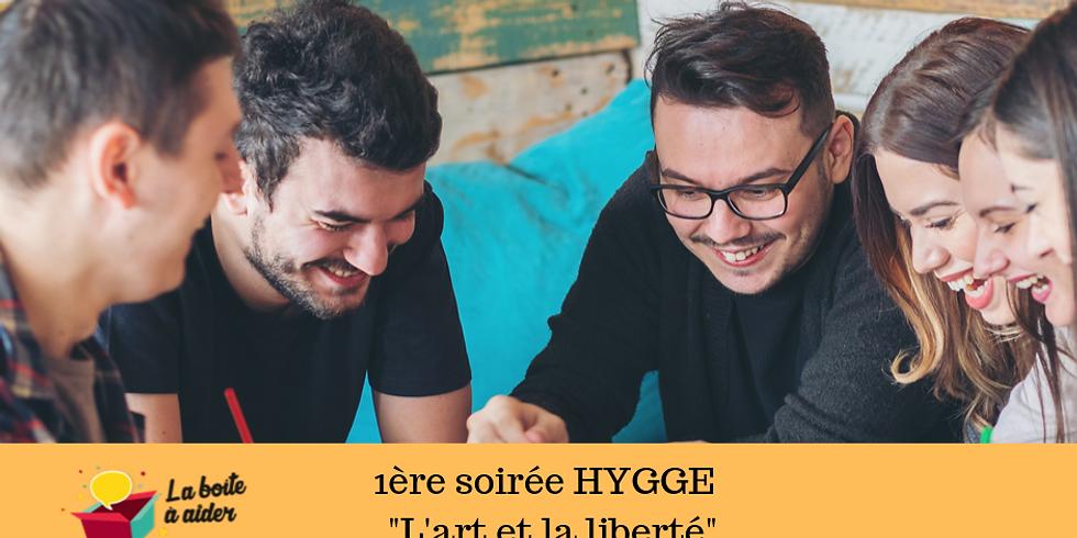 1ère soirée HYGGE - L'art et notre liberté