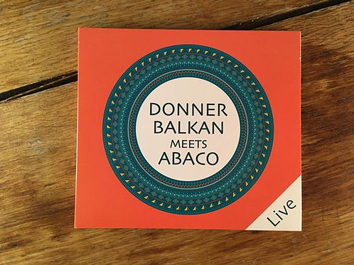Donnerbalkan meets Abaco (live) -CD